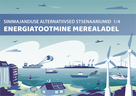 Alternative scenarios for marine energy sector in the Gulf of Finland and the Archipelago Sea (In Estonian)